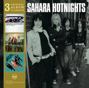 Cover - Sahara Hotnights: 3 Original Album Classics: C'mon Let's Pretend - Kiss & Tell - Jennie Bomb