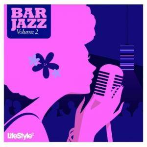 Cover - Just Jack: Bar Jazz - Lifestyle2 Volume 2