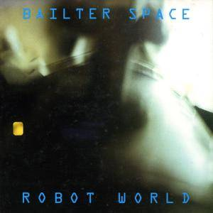 Cover - Bailter Space: Robot World