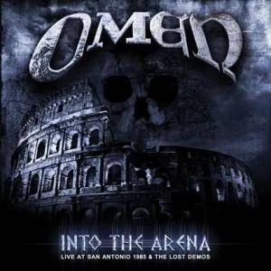 Omen: Into The Arena - Live At San Antonio 1985 & The Lost Demos - Cover