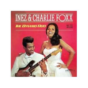 Cover - Inez & Charlie Foxx: Dynamic Duo, The