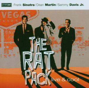 Cover - Rat Pack, The: Live & Cool