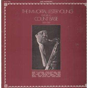 Cover - Lester Young: Immortal Lester Young Featuring Count Basie, The