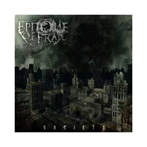 Epitome Of Frail: Society - Cover