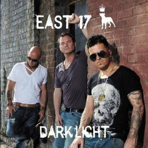 Cover - East 17: Dark Light