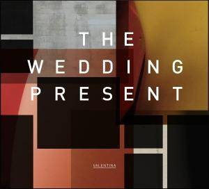 Cover - Wedding Present, The: Valentina