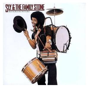 Cover - Sly & The Family Stone: Heard Ya Missed Me, Well I'm Back