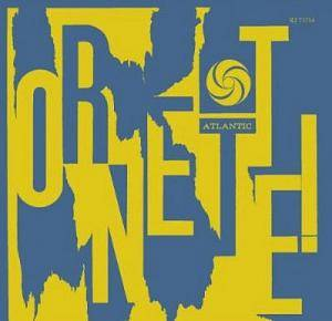 The Ornette Coleman Quartet: Ornette! - Cover
