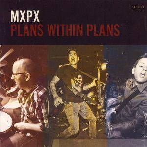MxPx: Plans Within Plans - Cover