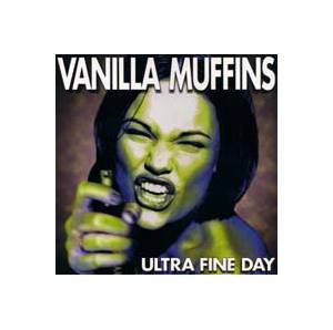 Cover - Vanilla Muffins: Ultra Fine Day