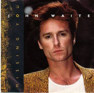 John Waite: Missing You - Cover