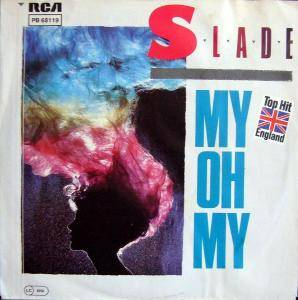 Slade: My Oh My - Cover