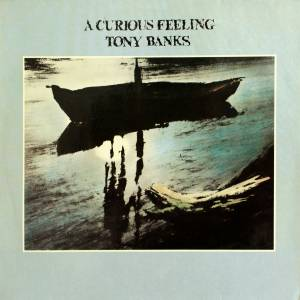 Tony Banks: Curious Feeling, A - Cover