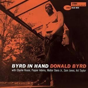 Donald Byrd: Byrd In Hand - Cover