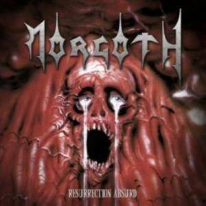 Morgoth: Resurrection Absurd / The Eternal Fall - Cover