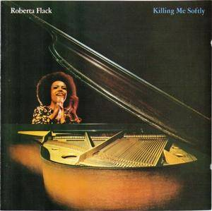 Cover - Roberta Flack: Killing Me Softly