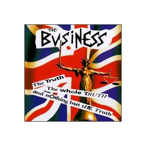 The Business: Truth, The Whole Truth And Nothing But The Truth, The - Cover