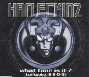 Cover - Harleckinz: What Time Is It? (Zeitgeist 2*0*0*0)