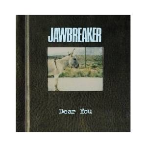 Jawbreaker: Dear You - Cover