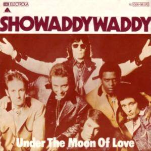 Showaddywaddy: Under The Moon Of Love - Cover