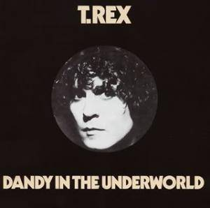 Cover - T. Rex: Dandy In The Underworld