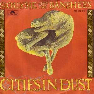 Siouxsie & The Banshees: Cities In Dust - Cover
