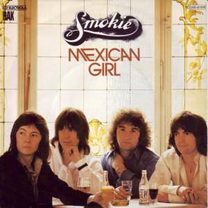 "Smokie: Mexican Girl (7"") - Bild 1"