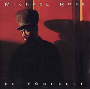 Cover - Michael Rose: Be Yourself