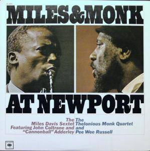 Cover - Thelonious Monk Quartet: Miles & Monk At Newport