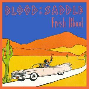 Cover - Blood On The Saddle: Fresh Blood + Poison Love