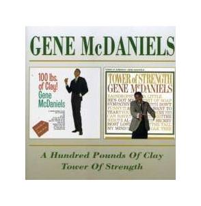 Cover - Gene McDaniels: Hundred Pounds Of Clay / Tower Of Strength, A