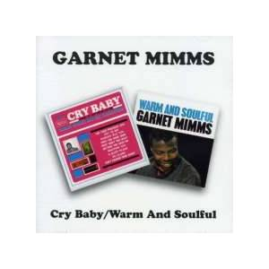 Cover - Garnet Mimms: Cry Baby / Warm And Soulful