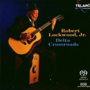 Cover - Robert Lockwood Jr.: Delta Crossroads