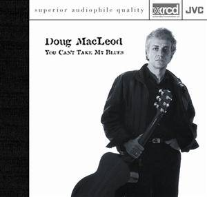 Cover - Doug MacLeod: You Can't Take My Blues