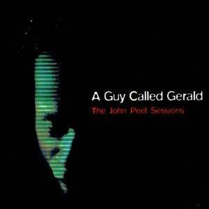 Cover - A Guy Called Gerald: John Peel Sessions, The