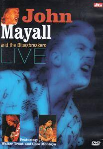 Cover - John Mayall & The Bluesbreakers: John Mayall And The Bluesbreakers Live - Featuring: Walter Trout And Coco Montoya