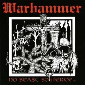 Warhammer: No Beast So Fierce... (LP) - Bild 1