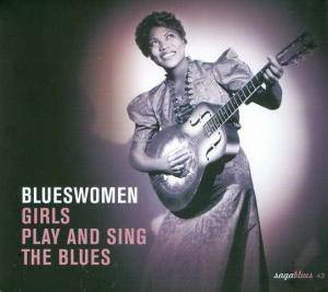 Cover - Camille Howard: Blueswomen - Girls Play And Sing The Blues