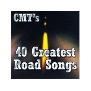 CMT's 40 Gretest Road Songs - Cover