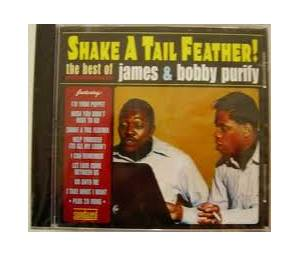 Cover - James & Bobby Purify: Shake A Tail Feather - The Best Of James & Bobby Purify