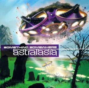 Cover - Astralasia: Something Somewhere