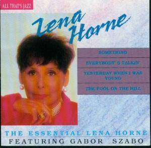 Cover - Lena Horne: Essential Lena Horn Feat. Gabor Szabo, The