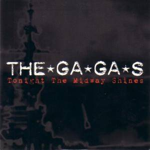 Cover - *Ga*Ga*s, The: Tonight The Midway Shines