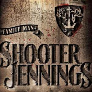 Cover - Shooter Jennings: Family Man