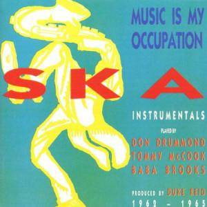 Cover - Don Drummond & Baba Brooks: Ska Music Is My Occupation