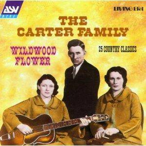 Cover - Carter Family, The: Wildwood Flower