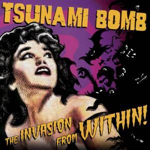 Cover - Tsunami Bomb: Invasion From Within!, The