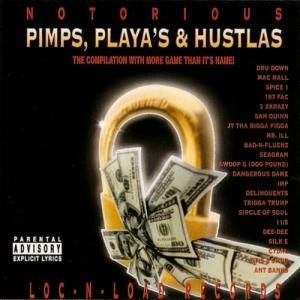 Cover - 11/5: Notorious Pimps, Playas & Hustlas