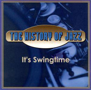 "Cover - Metronome All Stars, The: History Of Jazz ""It's Swingtime"", The"