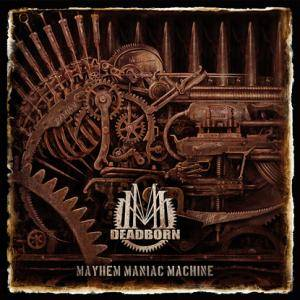 Deadborn: Mayhem Maniac Machine - Cover